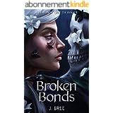 Broken Bonds (The Bonds that Tie Book 1) (English Edition)