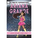 Ultimate Superstars. Ariana Grande