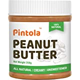 Pintola All Natural Peanut Butter (Creamy) | Unsweetened | 30g Protein | Non GMO | Gluten Free | Cholesterol Free (350g)