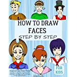 Anyone Can Draw Faces: Easy Step-by-Step Drawing Tutorial for Kids, Teens, and Beginners How to Learn to Draw Faces Book 1 (A