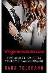 Virgenenventa.com: Sexo Duro y BDSM con la Virgen y el Amo Millonario (Novela Romántica y Erótica) Versión Kindle