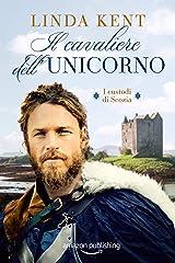 Il cavaliere dell'Unicorno (I custodi di Scozia Vol. 2) Formato Kindle