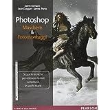 Photoshop. Maschere & fotomontaggi. Ediz. illustrata