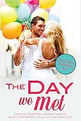 The Day We Met: Four short meet cute love stories (Random Romance Book 21) Kindle Edition
