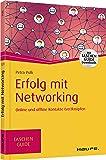 Erfolg mit Networking: Online und offline Kontakte (ver)knüpfen (Haufe TaschenGuide)