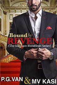 Bound by Revenge: A Dark Billionaire Kidnap Romance