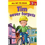 Tim Never Forgets : All Set To Read