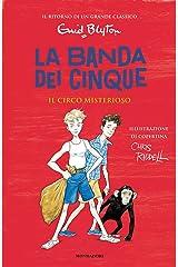 La banda dei cinque - 5. Il circo misterioso Formato Kindle