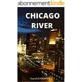 Chicago River: Manipulation psychologique