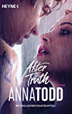 After truth: AFTER 2 - Roman (German Edition)
