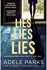 Lies Lies Lies: The Sunday Times Number One bestselling domestic thriller from Adele Parks Kindle Edition