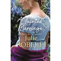 A Tainted Marriage: A captivating new Regency romance novel (Regency Marriage Laws) (English Edition)