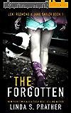 The Forgotten: Loki Redmond and Jake Savior Book 1 (English Edition)