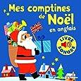 Mes comptines de Noël en anglais: 6 comptines, 6 images, 6 puces