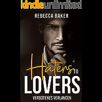 Haters to Lovers: Verbotenes Verlangen