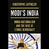 Modi's India: Hindu Nationalism and the Rise of Ethnic Democracy (English Edition)