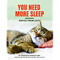 You Need More Sleep: Advice from Cats (English Edition)