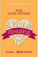 The Love Potion: A Love…Maybe Valentine eShort Kindle Edition