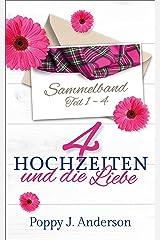 Vier Hochzeiten und die Liebe (Sammelband) Kindle Ausgabe