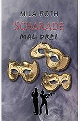 Scharade mal drei (Spionin wider Willen 9) Kindle Ausgabe