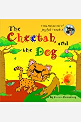 The Cheetah and the Dog (Animal Stories for Kids Book 1) Kindle Edition