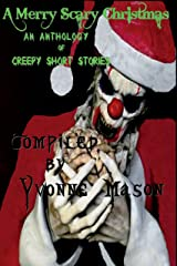 A Merry Scary Christmas Kindle Edition