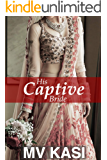 His Captive Bride: An enemies-to-lovers short romance