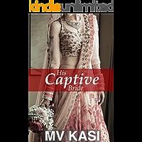 His Captive Bride: An enemies-to-lovers short romance