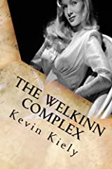 The Welkinn Complex: Psychological Psychiatric Thriller (Revised Edition) Kindle Edition