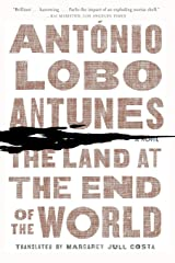 The Land at the End of the World: A Novel Paperback