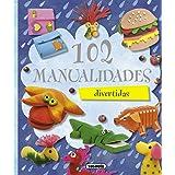 102 manualidades (100 manualidades)