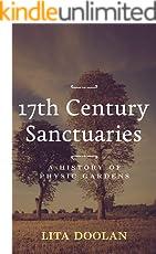 17th Century Sanctuaries: A History of Physic Gardens (Garden Tour)