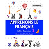 Apprenons Le Francais French Workbook 01: Educational Book