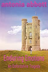 Enduring Emotions: An Oxfordshire Tragedy (Emotions Trilogy Book 3) Kindle Edition