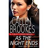 As the Night Ends (Finley Creek Book 6) (English Edition)
