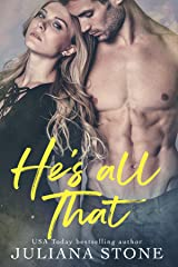 He's All That Kindle Edition