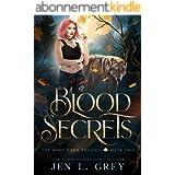 Blood Secrets (The Wolf Born Trilogy Book 2) (English Edition)