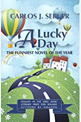 A Lucky Day: Finalist in the Indie Literary Prize Contest by Amazon (English Edition) Versión Kindle