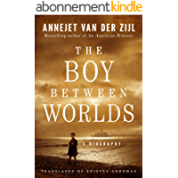 The Boy Between Worlds: A Biography (English Edition)