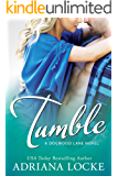 Tumble (Dogwood Lane Book 1) (English Edition)