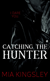 Catching The Hunter (The Twisted Kingdom 4)