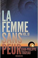 La femme sans peur (Volume 10) Format Kindle