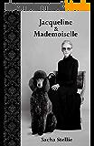 Jacqueline et Mademoiselle (Tourmentes et turbulences t. 5)