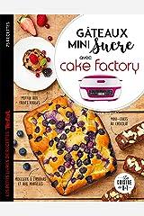 Gâteaux mini sucre avec Cake Factory (Les petits Moulinex/Seb) Format Kindle
