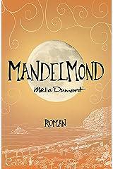 Mandelmond (Colors of Life 4) Kindle Ausgabe