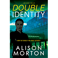 Double Identity: A European crime thriller (The Mélisende Thrillers Book 1) (English Edition)