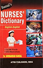 Bansal's Nurses' Dictionary - English - English