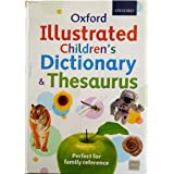Oxford Illustrated Childrens Dictionary & Thesaurus