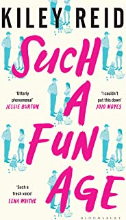 Such a Fun Age: The Sunday Times Bestseller (English Edition)