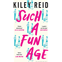 Such a Fun Age: The 'joyously funny' Sunday Times and New York Times bestseller